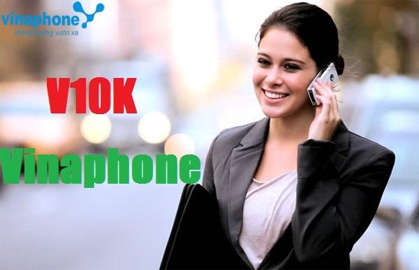 đăng ký gói V10K Vinaphone