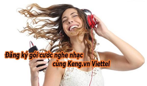 gói cước nghe nhạc Viettel